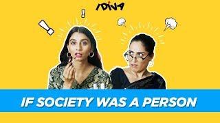 iDIVA - If Society Were A Person Ft. Dolly Singh & Shibani Bedi