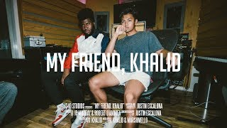 my friend, khalid - SHORT FILM - Justin Escalona