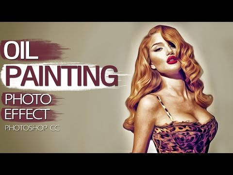 How To Create Oil Painting in Photoshop | #PhotoshopTutorials 2016