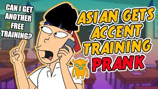Crazy Asian Gets Accent Training (ridiculous!)