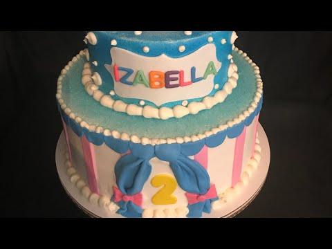 Circus cake for a girl  (pastel con decoraciónes de circo )