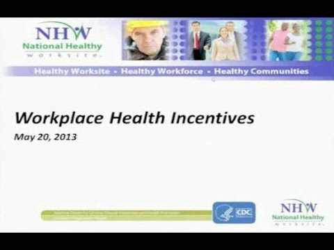 Workplace Health Incentives