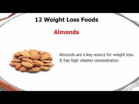 12 Weight Loss Foods