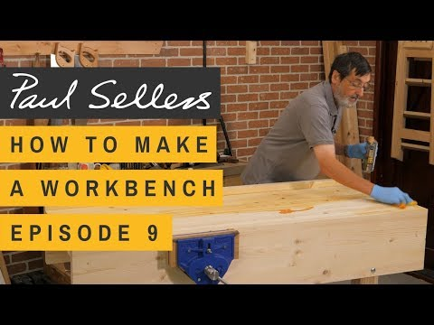 How to Make a Workbench Episode 9 | Paul Sellers