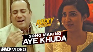 """AYE KHUDA"" Song Making 