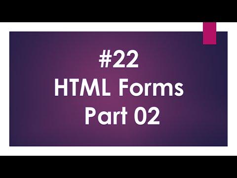 Lecture Num 22 :- HTML FORMS Part 02