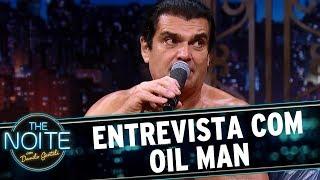 Entrevista com Oil Man   The Noite (18/07/17)