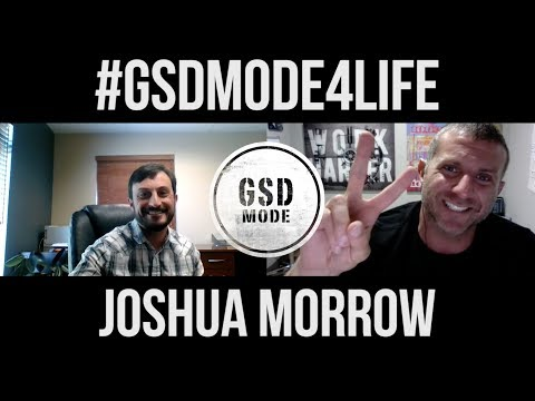 Top Mortgage Lender's Tips for Real Estate Agents : GSD Mode Interview w/ Joshua Morrow