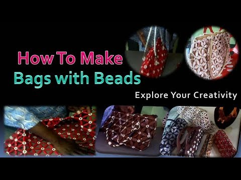 Beads and Bags Making Designs  | Learn How to Make Bags With Beads