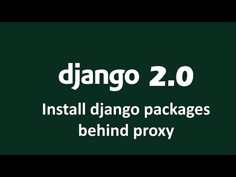 How to install django packages using pip behind proxy