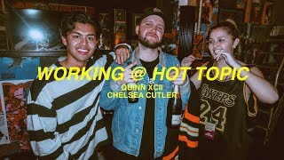WORKING AT HOT TOPIC (feat. Quinn XCII & Chelsea Cutler)