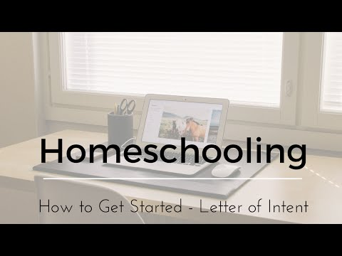 Homeschooling.... Why you CAN do it, How to get started, and Filling out a Notice of Intent Form.