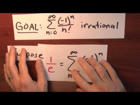 Why is e irrational? - Week 4 - Lecture 10 - Sequences and Series