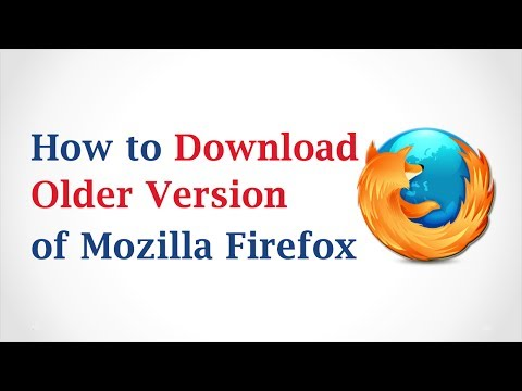 How to Download an Older Version of Mozilla Firefox