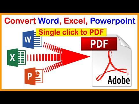 How to convert word/ Excel file into PDF in office 2007, 2010, 2013