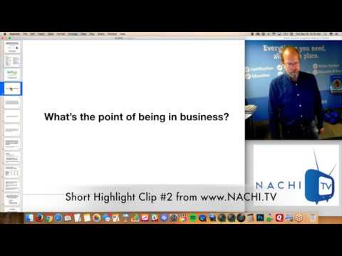 What's the Point of Being in Business and Marketing in NACHI.TV Clip #2 for Home Inspectors
