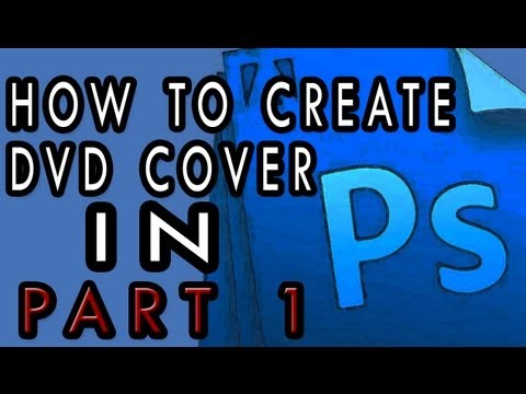 How to create DVD Cover [1/4] [For Beginners]