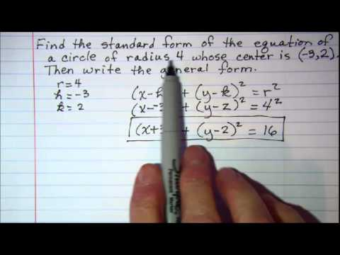Standard form and General form of circle equations