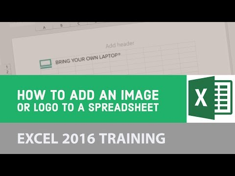 How to add an image or logo to a spreadsheet - Excel 2016 [4/22]