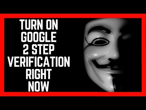 Activate 2 Step Verification Right Now if you want to stay safe