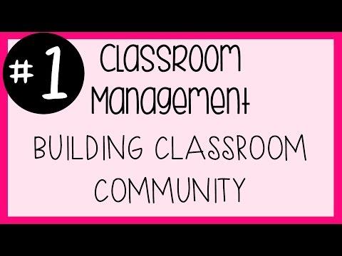 #1 Classroom Management - Building Classroom Community | A Classroom Diva