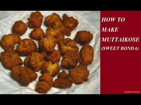 How to Make Muttaikose Sweet Boanda