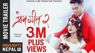 PREM GEET 2 | New Nepali Movie Official Trailer 2017/2074 | Pradeep Khadka, Aaslesha Thakuri