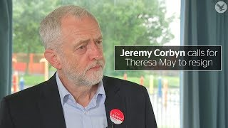 jeremy corbyn calls for theresa may to resign as prime minister
