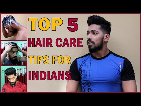 5 Best Hair Care Tips & Routine For Indian Men's   Grooming & Hairstyle