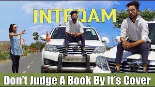 Don't Judge A Book By It's Cover | Inteqam | Chu Chu Ke Funs