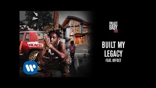 Kodak Black - Built My Legacy (feat. Offset) [Official Audio]