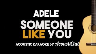 Adele  Someone Like You Acoustic Guitar Karaoke Version