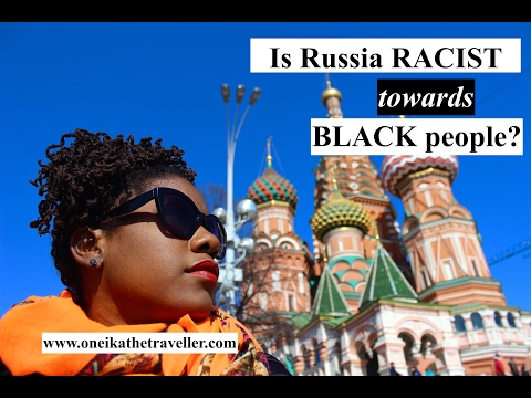 RACISM IN RUSSIA? Traveling While Black in Russia | African American Travel