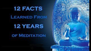 12 Facts I Learned From 12 Years Of Meditation