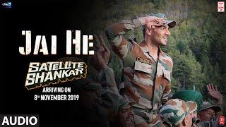 Jai He Full Audio Song | Satellite Shankar | Sooraj, Megha | Salman A, Sandeep S, Manoj M | 8th Nov