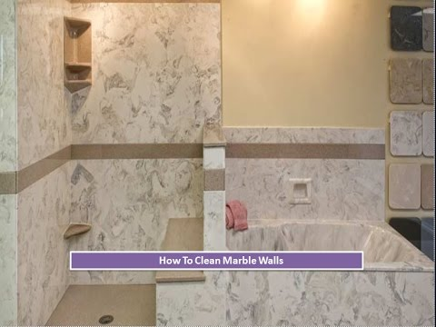 How To Clean Marble Walls and Tiles