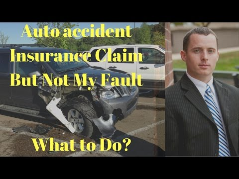 Do I have to file a claim with my insurance company if I wasn't at fault for the auto accident?