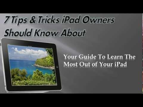 7 Tips & Tricks for iPad 2, iPad 3, iPad 4 and iPad Mini