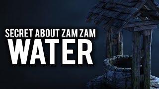 A BIG SECRET ABOUT ZAM ZAM WATER