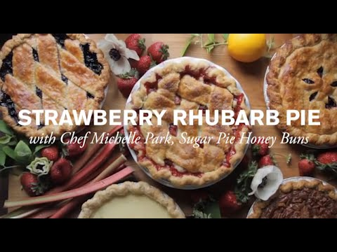 Sweet Strawberry & Rhubarb Pie with Sugar Pie Honey Buns   Farm to Table Family   PBS Parents