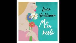Laura Voutilainen - Mä en kestä