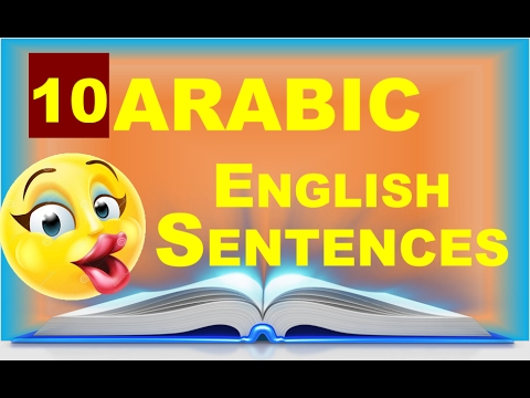 Arabic to English Sentences   Common English Phrases