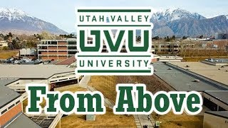 Utah Valley University - From Above - 2018