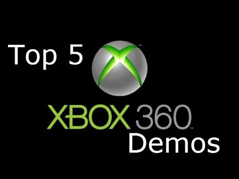 Top 5 Demos for Xbox 360