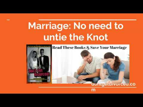 Marriage No need to untie the Knot | dontgetdivorced