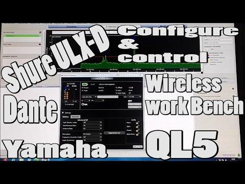 Shure ULX-D configure-control from Dante | Wireless Bench 6 & Yamaha QL5