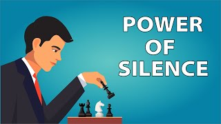 Why Silence Is Powerful - 5 Secret Advantages of Being Silent