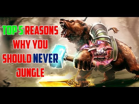 Top 5 reasons why you should NEVER jungle (well almost never)