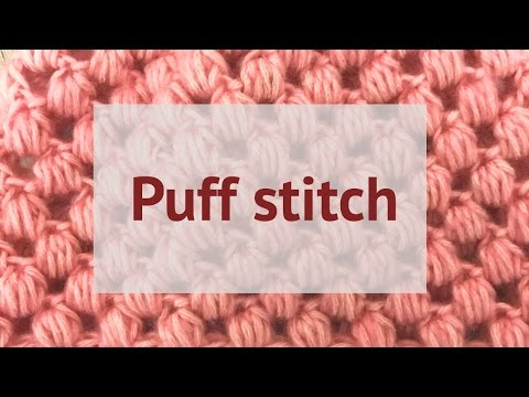 CROCHET PUFF STITCH - HOW TO MAKE THEM
