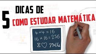 DICAS DE COMO ESTUDAR MATEMÁTICA | Seja Um Estudante Melhor
